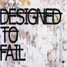 DesignedFailure
