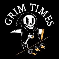 Grim Times