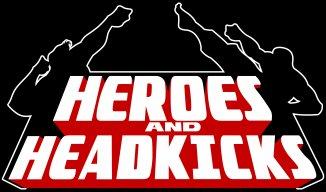 heroesandheadkicks